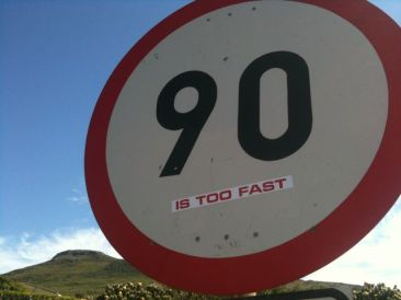 90km is too fast